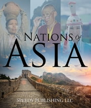 Nations Of Asia - Fub Facts About The Asia ebook by Speedy Publishing