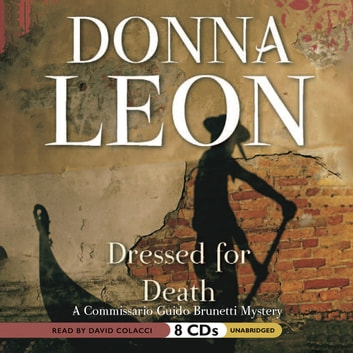 Dressed for Death audiobook by Donna Leon
