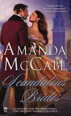 Scandalous Brides ebook by Amanda McCabe