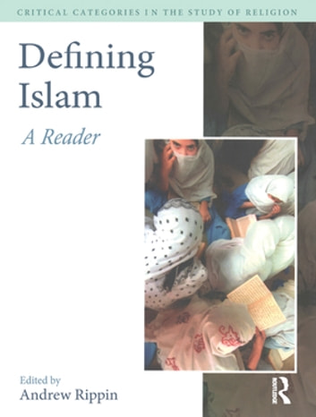 Defining Islam - A Reader ebook by Andrew Rippin