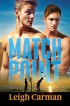Match Point ebook by Leigh Carman