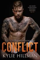 Conflict - Black Hearts MMA, #2 ebook by Kylie Hillman