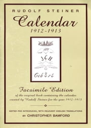 Calendar 1912-1913 ebook by Rudolf Steiner, Christopher Bamford