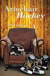 Armchair Hockey ebook by Mika Oehling