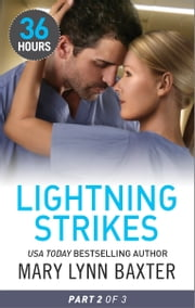 Lightning Strikes Part 2 ebook by Mary Lynn Baxter