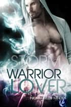 Storm - Warrior Lover 4 - Die Warrior Lover Serie ebook by Inka Loreen Minden