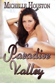 Paradise Valley ebook by Michelle Houston