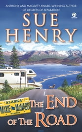 The End of the Road - A Maxie and Stretch Mystery ebook by Sue Henry