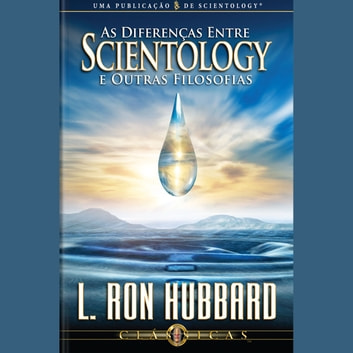 Differences Between Scientology & Other Philosophies (PORTUGUESE) audiobook by L. Ron Hubbard