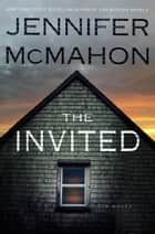 The Invited ebook by Jennifer McMahon