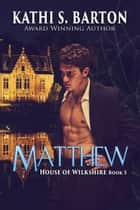 Matthew ebook by Kathi S. Barton