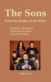 The Sons: From the books of the Bible ebook by Richard J. McQueen
