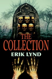 The Collection ebook by Erik Lynd