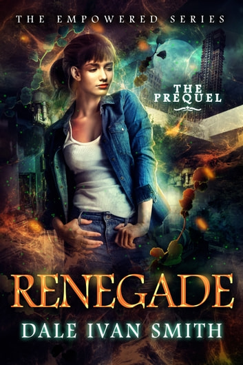 Renegade - Urban Fantasy ebook by Dale Ivan Smith