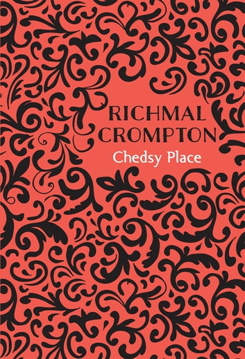 Chedsy Place ebook by Richmal Crompton