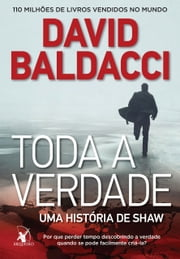 Toda a verdade ebook by David Baldacci