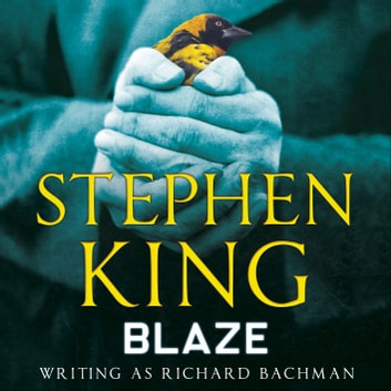 Blaze (digital download) audiobook by Stephen King
