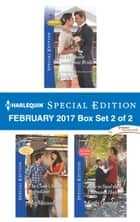 Harlequin Special Edition February 2017 Box Set 2 of 2 - His Pregnant Courthouse Bride\The Cook's Secret Ingredient\How to Steal the Lawman's Heart ebook by Rachel Lee, Meg Maxwell, Kathy Douglass