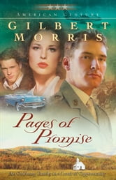 Pages of Promise (American Century Book #6) ebook by Gilbert Morris