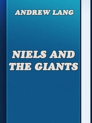 Niels and the Giants ebook by Andrew Lang