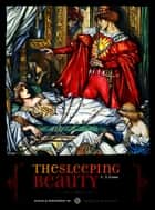 The Sleeping Beauty, Digitally Remastered HD ebook by C. S. Evans, Imagine Brothers