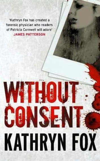 Without Consent - Anya Crichton 2 ebook by Kathryn Fox