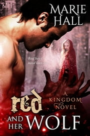 Red and Her Wolf ebook by Marie Hall