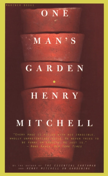 One Man's Garden ebook by Henry Mitchell
