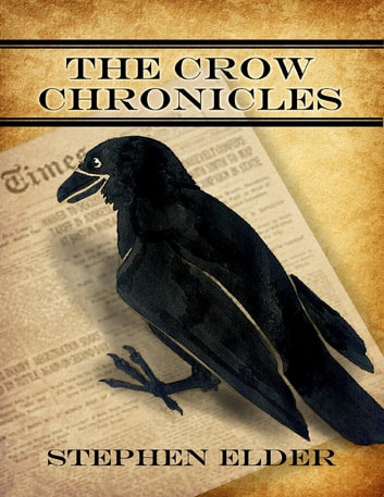 The Crow Chronicles ebook by Stephen Elder