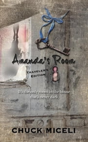 Amanda's Room Travel Edition ebook by Chuck Miceli,Richard LaPorta