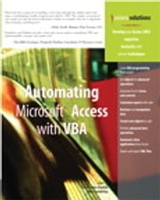 Automating Microsoft Access with VBA ebook by Mike Sales Gunderloy,Susan Sales Harkins