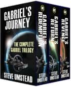Gabriel's Journey ebook by Steve Umstead