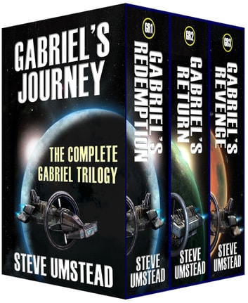 Gabriel's Journey - The Complete Gabriel Trilogy Box Set ebook by Steve Umstead