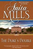 The Duke's Double ebook by Anita Mills