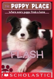 The Puppy Place #6: Flash ebook by Kobo.Web.Store.Products.Fields.ContributorFieldViewModel