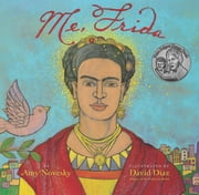 Me, Frida ebook by Amy  Novesky,David Diaz