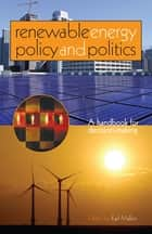 Renewable Energy Policy and Politics ebook by Karl Mallon