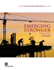 World Bank East Asia And Pacific Economic Update 2010, Volume 1 ebook by World Bank