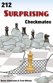 212 Surprising Checkmates: ebook by Bruce Alberston