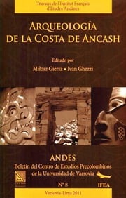 Arqueología de la costa de Ancash ebook by Kobo.Web.Store.Products.Fields.ContributorFieldViewModel