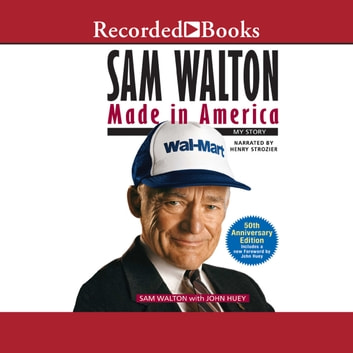 Sam Walton - Made in America audiobook by Sam Walton,John Huey
