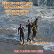 Seacliff Beach Fun! Santa Cruz Surf – Sept 6, 2008 - Northern California Paradise Beach Series (English eBook C10) ebook by Vinette, Arnold