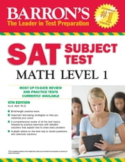 SAT Subject Test Math Level 1 ebook by Ira K. Wolf,Ph.D.
