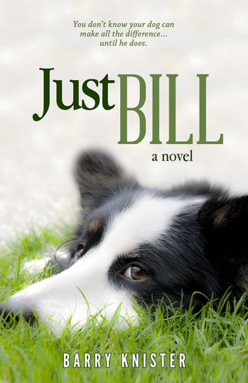 Just Bill ebook by Barry Knister