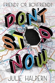 Don't Stop Now ebook by Julie Halpern