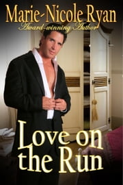 Love on the Run - A David and Miranda French Mystery, #1 ebook by Marie-Nicole Ryan