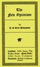 The New Optimism ebook by H. de Vere Stacpoole