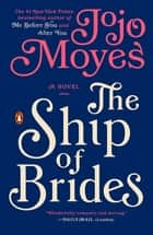 The Ship of Brides ebook by Jojo Moyes