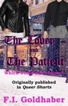 The Lover and The Patient ebook by F.I. Goldhaber