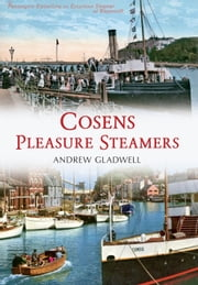 Cosens Pleasure Steamers ebook by Andrew Gladwell